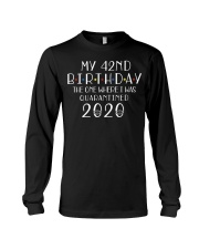 My 42nd Birthday The One Where I Was 42  years old Long Sleeve Tee thumbnail