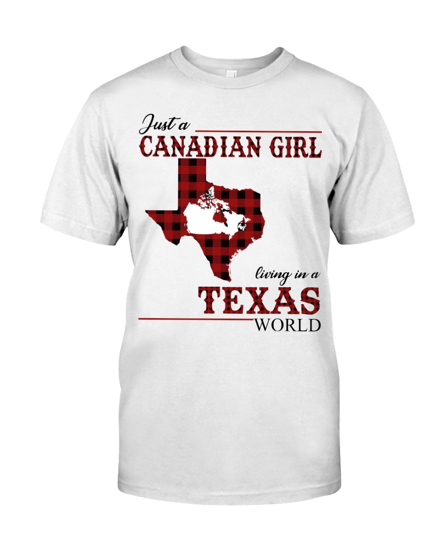 Just A Canadian Girl In Texas World Classic T-Shirt