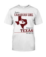 Just A Canadian Girl In Texas World Classic T-Shirt front