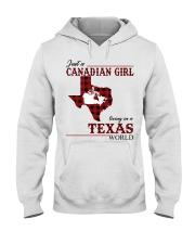 Just A Canadian Girl In Texas World Hooded Sweatshirt thumbnail