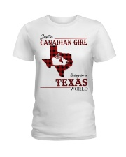 Just A Canadian Girl In Texas World Ladies T-Shirt thumbnail