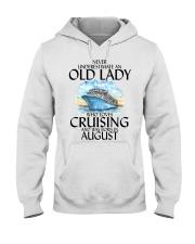 Never Underestimate Old Lady Cruising August Hooded Sweatshirt thumbnail
