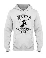 Never Underestimate Old Man Skydiving June Hooded Sweatshirt thumbnail