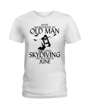 Never Underestimate Old Man Skydiving June Ladies T-Shirt thumbnail
