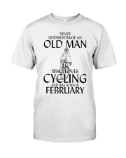 Never Underestimate Old Man Cycling February Classic T-Shirt front