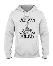 Never Underestimate Old Man Cycling February Hooded Sweatshirt thumbnail