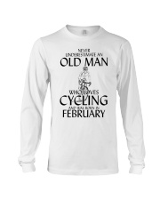 Never Underestimate Old Man Cycling February Long Sleeve Tee thumbnail
