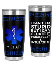 Paramedic I can't Fix Stupid Christmas Gift 20oz Tumbler front