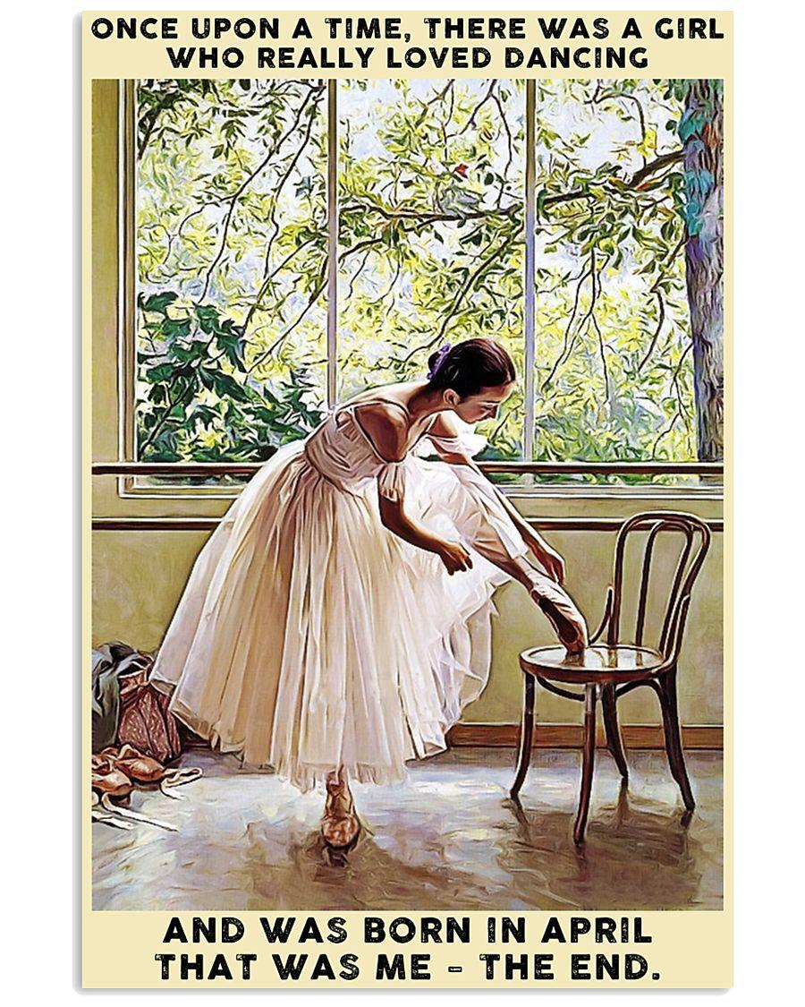 Girl Loved Ballet Born In April 24x36 Poster