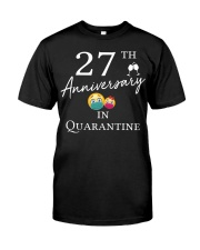 27th Anniversary in Quarantine Classic T-Shirt front
