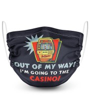 Out Of My Way I'm Going To The Casino 2 Layer Face Mask - Single front