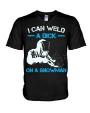 I Can Weld A Dick On A Snowman  V-Neck T-Shirt thumbnail