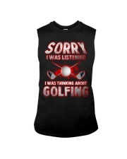 Sorry I Wasn't Listening Golfing Sleeveless Tee thumbnail
