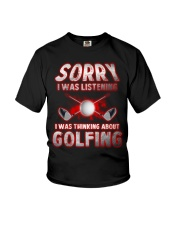 Sorry I Wasn't Listening Golfing Youth T-Shirt thumbnail