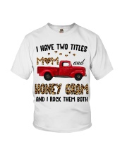 I Have Two Titles Mom And Honey Gram Youth T-Shirt tile