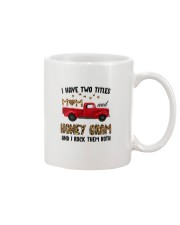 I Have Two Titles Mom And Honey Gram Mug tile