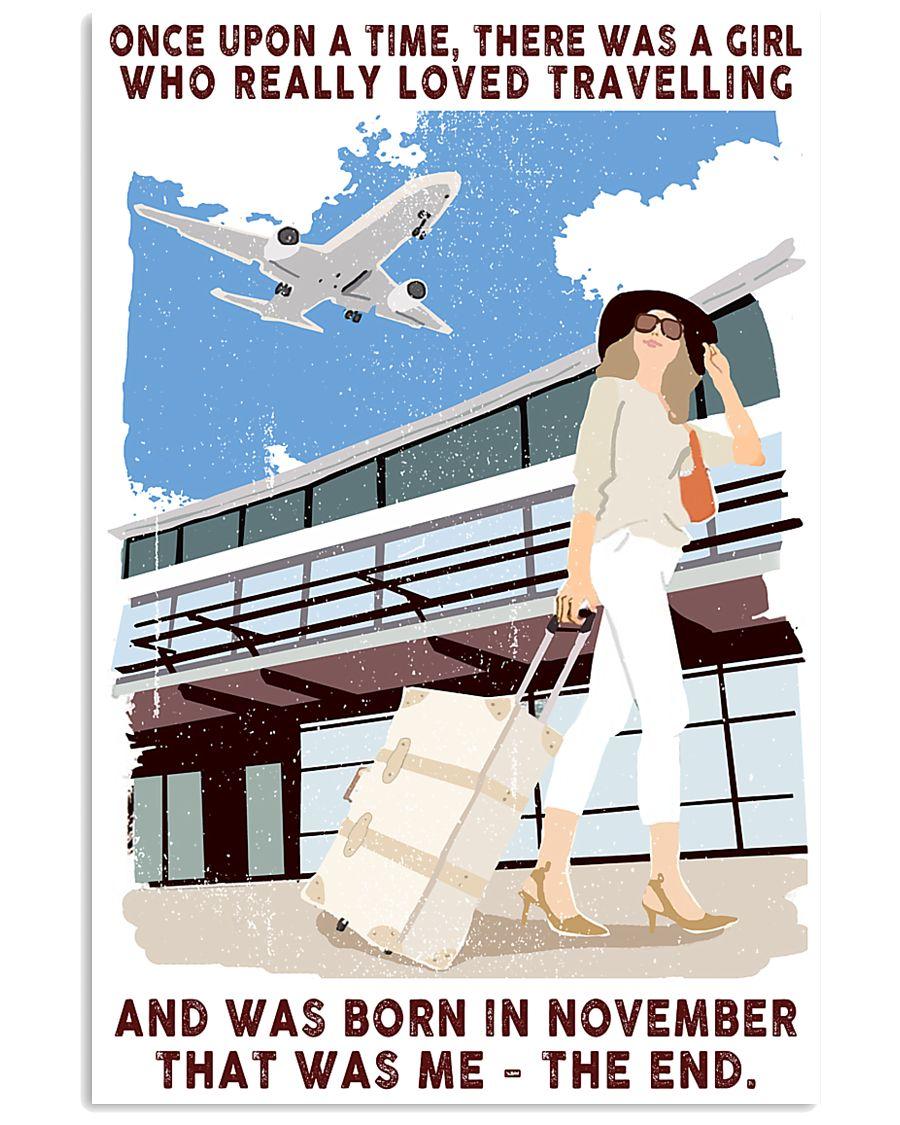 November Girl Loves Travelling 24x36 Poster