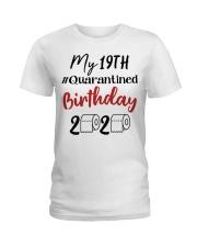 19th Birthday Quarantined 19 Year Old Ladies T-Shirt thumbnail