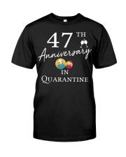 47th Anniversary in Quarantine Classic T-Shirt front