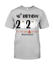 40th Birthday 40 Years Old Classic T-Shirt front