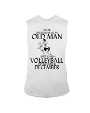 Never Underestimate Old Man Volleyball December Sleeveless Tee tile