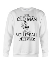 Never Underestimate Old Man Volleyball December Crewneck Sweatshirt thumbnail