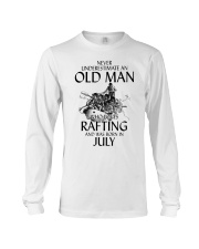Old Man Loves Rafting July Long Sleeve Tee thumbnail