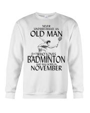 Never Underestimate Old Man Badminton November Crewneck Sweatshirt thumbnail