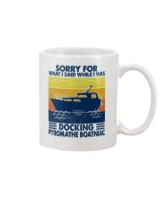 Sorry For What I Said While  Docking The Boat Mug thumbnail