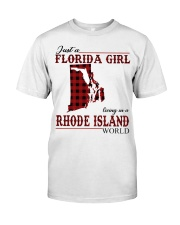 Just An Florida Girl In Rhode island Classic T-Shirt front