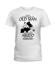 Never Underestimate Old Man Aikido February Ladies T-Shirt thumbnail