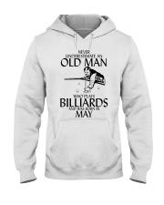 Never Underestimate Old  Man Billiards May Hooded Sweatshirt thumbnail