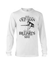 Never Underestimate Old  Man Billiards May Long Sleeve Tee thumbnail