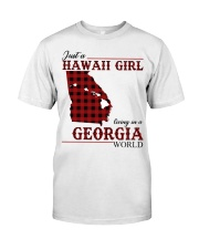 Just A Hawaii Girl In Georgia Classic T-Shirt front