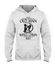 Never Underestimate Old Man Wing Chun July Hooded Sweatshirt thumbnail
