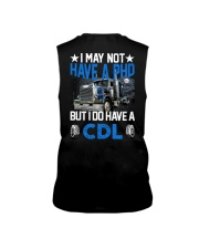 Trucker I May Not Have A PHD Sleeveless Tee tile