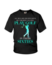 The Best Can Still Play Golf In Their Sixties Youth T-Shirt thumbnail