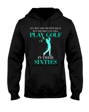 The Best Can Still Play Golf In Their Sixties Hooded Sweatshirt thumbnail