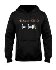 Human Kind Be Both Hooded Sweatshirt thumbnail