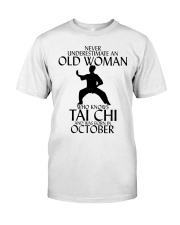 Never Underestimate Old Woman Tai Chi October  Classic T-Shirt front