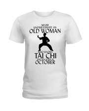 Never Underestimate Old Woman Tai Chi October  Ladies T-Shirt thumbnail