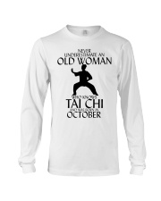 Never Underestimate Old Woman Tai Chi October  Long Sleeve Tee thumbnail