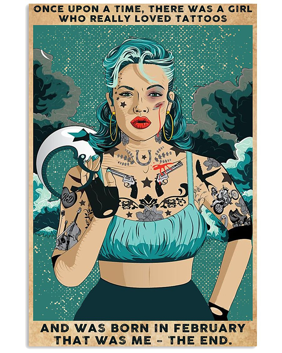 Girl Loved Tattoos Born In February 24x36 Poster