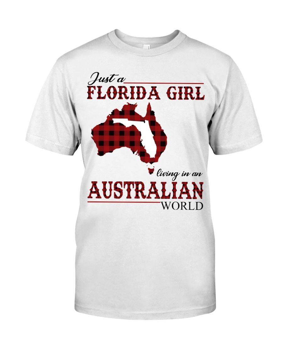 Just An Florida Girl In australian World Classic T-Shirt
