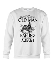 Never Underestimate Old Man Loves Rafting August Crewneck Sweatshirt thumbnail
