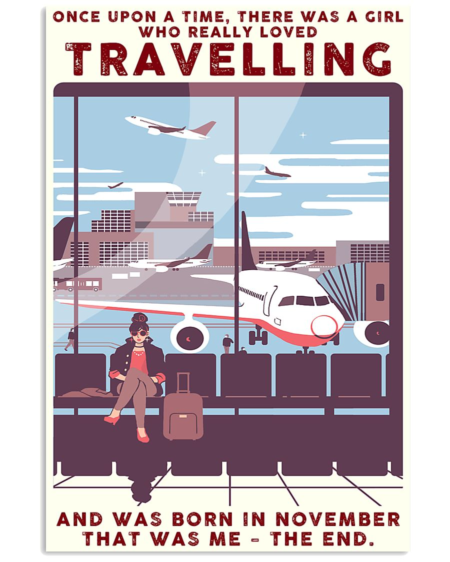 Girl Loves Travelling Born In November 24x36 Poster