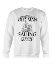 Never Underestimate Old Man Loves Sailing March Crewneck Sweatshirt thumbnail