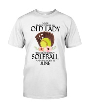 Never Underestimate Old Lady Softball June Classic T-Shirt front