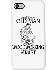 Never Underestimate Old Man Woodworking August Phone Case thumbnail