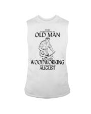 Never Underestimate Old Man Woodworking August Sleeveless Tee thumbnail